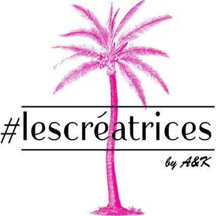 #lescreatricesBYA&K