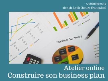 Construire son business plan– Atelier à distance le 5 octobre 2017
